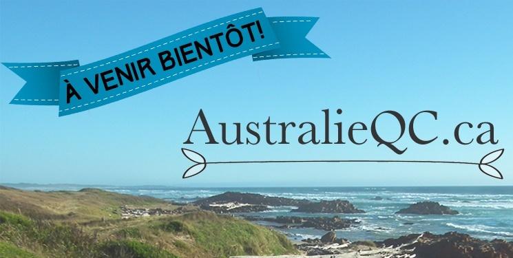 À venir sur AustralieQC.ca