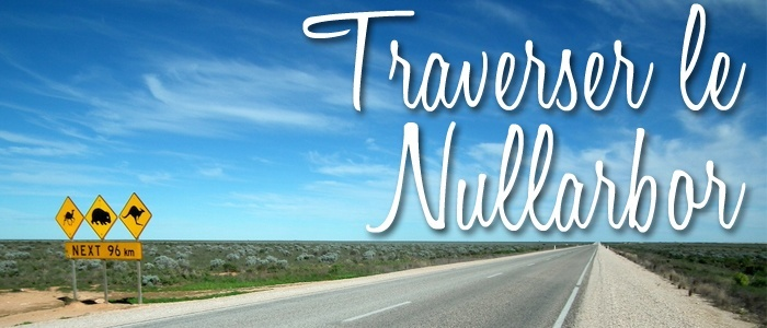 Traverser le Nullarbor