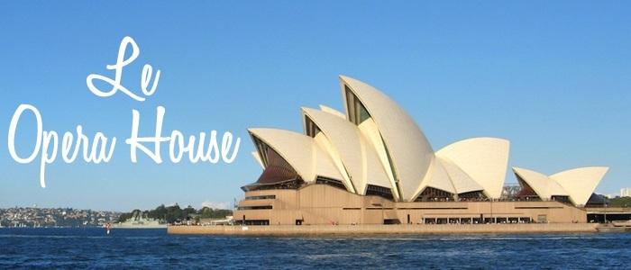 Le plus beau bâtiment d'Australie : le Opera House