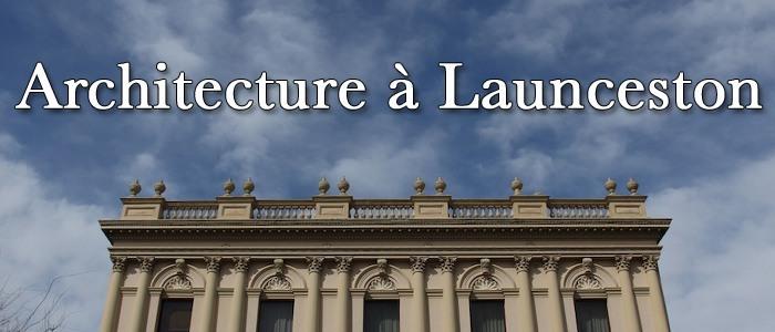 Architecture à Launceston