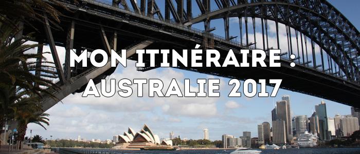 Mon itinéraire: Australie 2017
