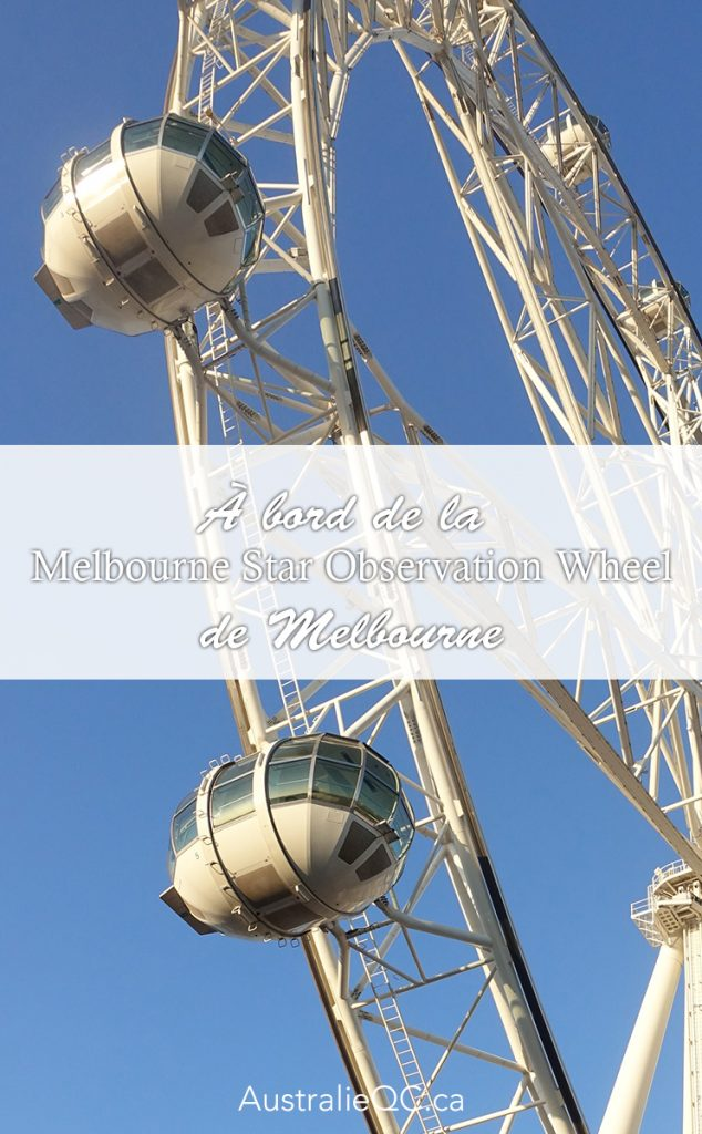 À bord de la Melbourne Star Observation Wheel